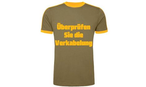 Wäre doch ein schöner Spruch für ein Tiefbauer-T-Shirt